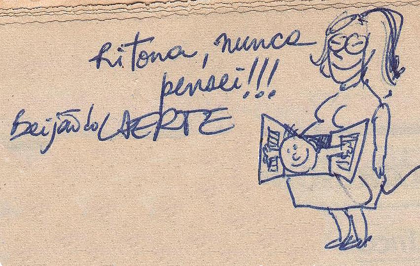 A primeira caricatura que fizeram de mim aconteceu no dia em que nasci: a Laerte era amiga da minha mãe (a Rita) e nos desenhou